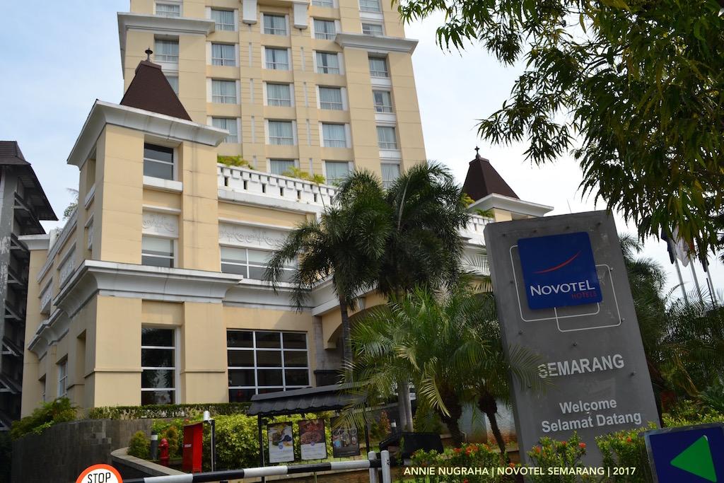 Ke SEMARANG dan NOVOTEL Hotels & Resorts - SENYAMAN RUMAH SENDIRI