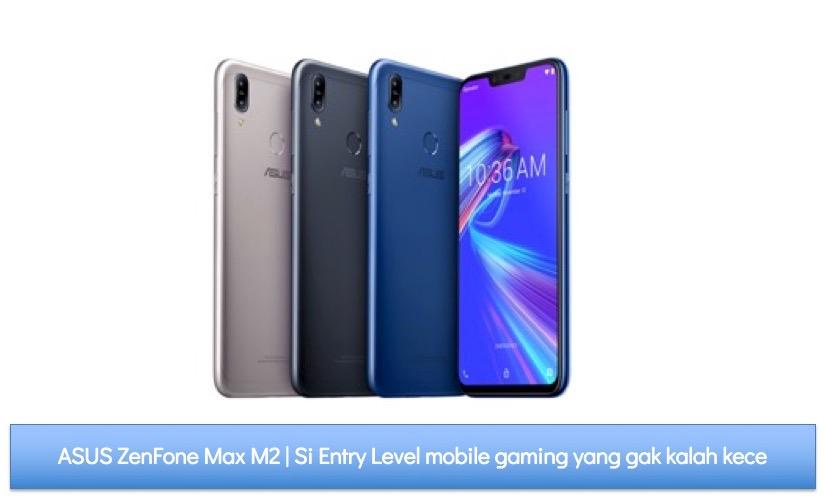 NEXT GENERATION GAMING | Launching ROG Phone, ASUS ZenFone Max Pro M2, dan ASUS ZenFone Max M2 | No. 1 in MOBILE GAMING